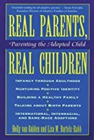 Real Parents, Real Children ; Parenting the Adopted Child