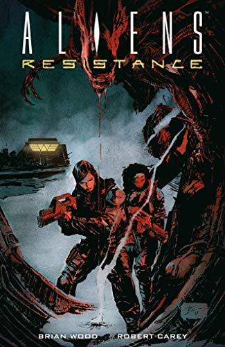 Aliens: Resistance (English Edition)