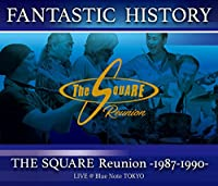"""""""FANTASTIC HISTORY""""/THE SQUARE Reunion -1987-1990- LIVE @Blue Note TOKYO(Blu-ray Disc)"""