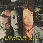 Pocket (Remix) [feat. Jin Dogg & D.O] [Explicit]