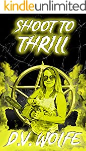 Shoot To Thrill (Midnight Rider Series Book 5) (English Edition)