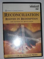 Reconciliation Rooted in Redemption and Guided by Revelation