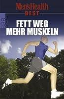 Men's Health Best. Fett weg - mehr Muskeln