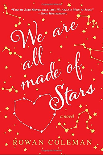 Download We Are All Made of Stars: A Novel 0553394142