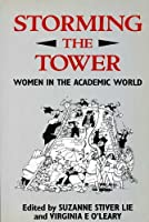 Storming the Tower: Women in the Academic World