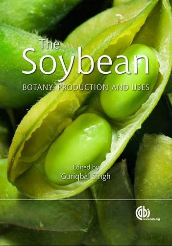 Download The Soybean: Botany, Production and Uses 1845936442