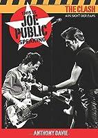 The Clash: Aus Sicht Der Fans: This is Joe Public Speaking