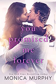 You Promised Me Forever by [Murphy, Monica]