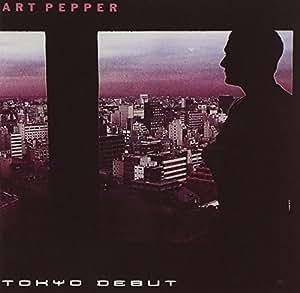 Art Pepper - Tokyo Debut