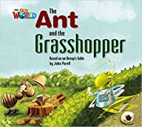 Our World Readers: The Ant and the Grasshopper Big Book