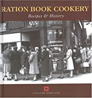 Ration Book Cookery: Recipes & History (Cooking Through the Ages) by Gill Corbishley(2005-03-31)