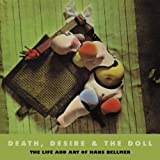 Death, Desire and the Doll: The Life and Art of Hans Bellmer (Solar Art Directives) 画像