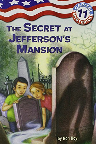 Capital Mysteries #11: The Secret at Jefferson's Mansionの詳細を見る