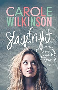 Stagefright by [Wilkinson, Carole]