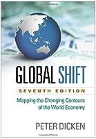 Global Shift: The Internationalization of Economic Activity