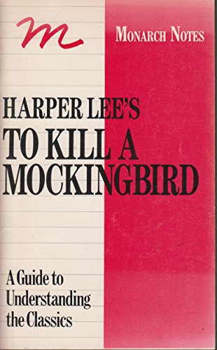 Harper Lee's to Kill a Mocking Bird (Monarch notes)の詳細を見る