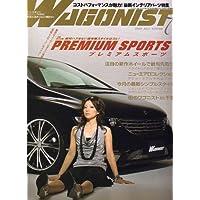 WAGONIST (ワゴニスト) 2007年 07月号 [雑誌]