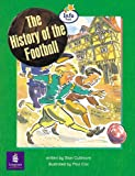 Literacy Land: Info Trail: Emergent: Guided/Independent Reading: History Themes: the History of the Football