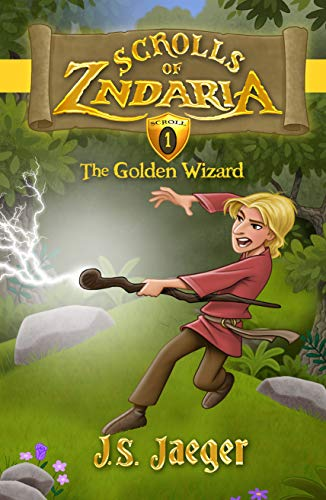 Download The Golden Wizard (Scrolls of Zndaria Book 1) (English Edition) B00B2H37Y6