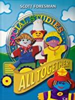 All Together (Scott Foresman Social Studies)