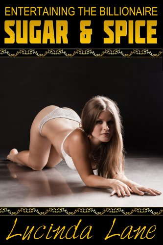 Download Sugar and Spice (Entertaining the Billionaire Book 3) (English Edition) B00GJ4NQAM
