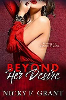 Beyond Her Desire (A Beyond Surrender Romance Book 3) by [Grant, Nicky F.]