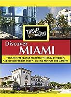 TRAVEL THRU HISTORY Discover Miami [DVD]