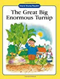 The Great Big Enormous Turnip (Award Young Readers)