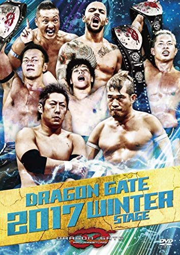 DRAGON GATE 2017 WINTER STAGE [DVD]