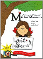 Abbey & Friends m Is for Manners