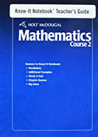 Holt McDougal Mathematics: Know-It Notebook Teacher's Guide (No Transparencies) Course 2