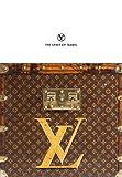 ルイ・ヴィトン Louis Vuitton: The Spirit of Travel