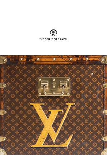 Louis Vuitton: The Spirit of T...