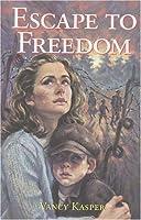 Escape to Freedom
