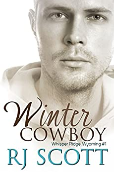 Winter Cowboy (Whisper Ridge, Wyoming Book 1) by [Scott, RJ]
