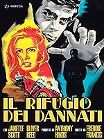 Il Rifugio Dei Dannati [Italian Edition]