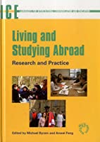 Living And Studying Abroad: Research And Practice (Languages for Intercultural Communication and Education)