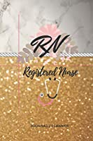 RN Registered Nurse Journal/Planner: Marble and Gold Glitter| Flexible 52 Week| Year-at-a-glance Calendar| To-Do| Reminders| Notes with Habit Tracker| Custom Lined/Ruled Interior| Appreciation Week Gift| 6x9 soft cover