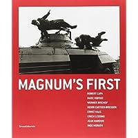 Magnum's First: Robert Capa, Marc Riboud, Werner Bischof, Henri Cartier-Bresson, Ernst Haas, Erich Lessing, Jean Marquis, Inge Morath