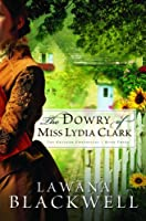 The Dowry of Miss Lydia Clark (The Gresham Chronicles)
