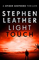 Light Touch (The Spider Shepherd Thrillers)