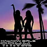 Hawaiian Girls / Bmm