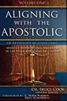 Aligning With the Apostolic: Apostles and Apostolic Movement in the Seven Mountains of Culture: An Anthology of Apostleship