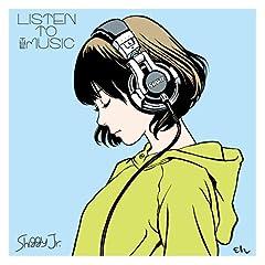 Shiggy Jr.「LISTEN TO THE MUSIC」のジャケット画像