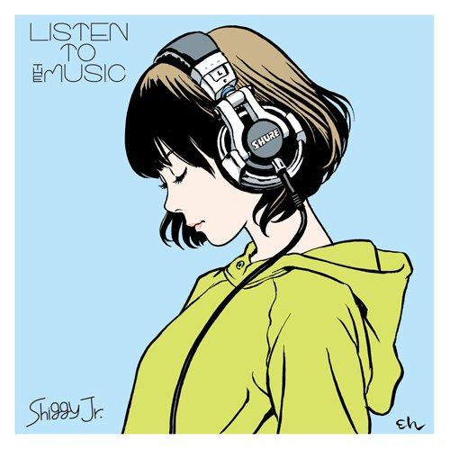 LISTEN TO THE MUSICの詳細を見る