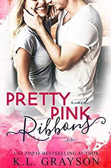 Pretty Pink Ribbons (A Touch of Fate Book 2) by [Grayson, K.L.]