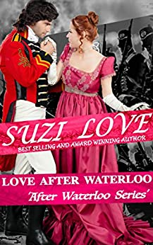Love After Waterloo: Book 1 After Waterloo Series by [Love, Suzi]