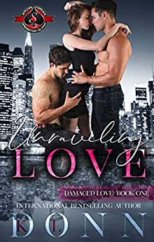 Unraveling Love (Special Forces: Operation Alpha) (Damaged Love Book 1) by [Donn, KL, Alpha, Operation]