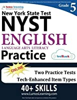 New York State Test Prep: Grade 5 English Language Arts Literacy (ELA) Practice Workbook and Full-length Online Assessments: NYST Study Guide [並行輸入品]