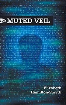 Muted Veil by [Hamilton-Smyth, Elizabeth]